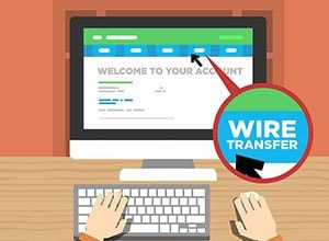 using Wire Transfer